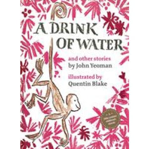 A Drink of Water: and other stories - Thames & Hudson 9780500651353