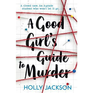 A Good Girl's Guide to Murder - Egmont 9781405293181