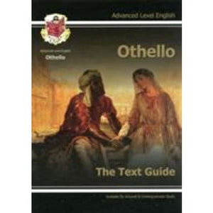 A Level English Text Guide - Othello: The - CGP Books 9781847626707
