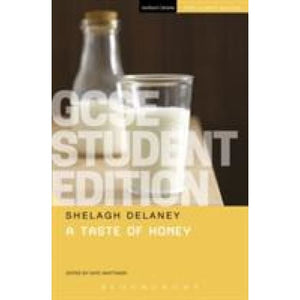 A Taste of Honey GCSE Student Edition - Bloomsbury Publishing 9781474229678