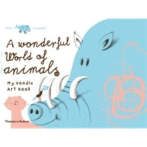 A Wonderful World of Animals: My Doodle Art Book - Thames & Hudson 9780500650318