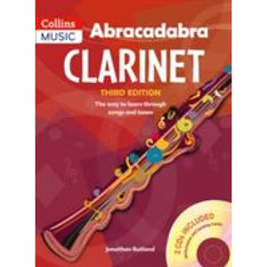 Abracadabra Clarinet (Pupil's book + 2 CDs): The Way to Learn Through Songs and Tunes - HarperCollins Publishers 9781408105306