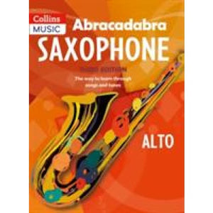 Abracadabra Saxophone (Pupil's book): The Way to Learn Through Songs and Tunes - HarperCollins Publishers 9781408107638