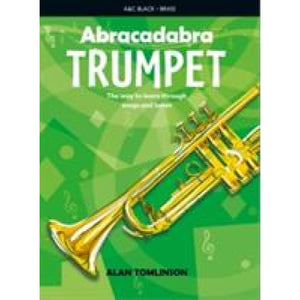 Abracadabra Trumpet (Pupil's Book): The Way to Learn Through Songs and Tunes - HarperCollins Publishers 9781408194423