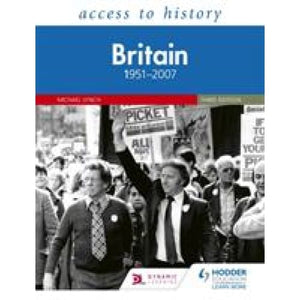 Access to History: Britain 1951-2007 Third Edition - Hodder Education 9781510457911