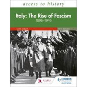 Access to History: Italy: The Rise of Fascism 1896-1946 Fifth Edition - Hodder Education 9781510457867