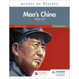 Access to History: Mao's China 1936-97 Fourth Edition - Hodder Education 9781510457850
