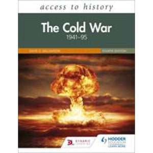 Access to History: The Cold War 1941-95 Fourth Edition - Hodder Education 9781510457898