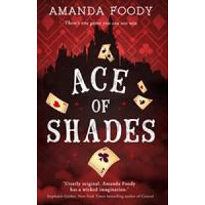 Ace Of Shades - HarperCollins Publishers 9781848455450