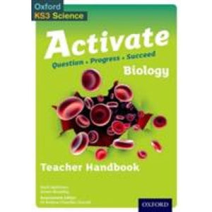 Activate Biology Teacher Handbook - Oxford University Press 9780198307181