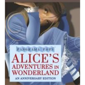 Alice's Adventures in Wonderland: Panorama Pops - Walker Books 9781406361728