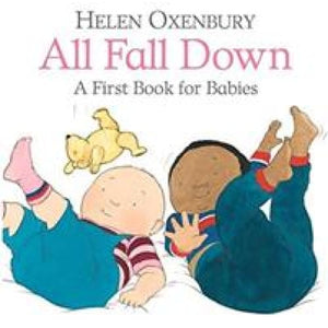 All Fall Down: A First Book for Babies - Walker Books 9781406382402