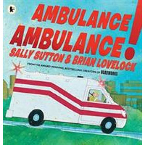 Ambulance Ambulance! - Walker Books 9781406380859