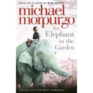 An Elephant in the Garden - HarperCollins Publishers 9780007339587