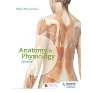 Anatomy & Physiology Fifth Edition - Hodder Education 9781510435179