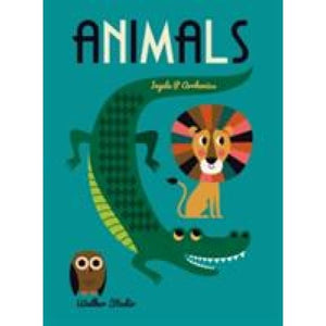 Animals: A stylish big picture book for all ages - Walker Books 9781406371741