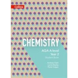 AQA A Level Chemistry Year 2 Student Book - HarperCollins Publishers 9780007597635