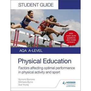 AQA A Level Physical Education Student Guide 2: Factors affecting optimal performance in physical activity and sport - Hodder 9781510455498