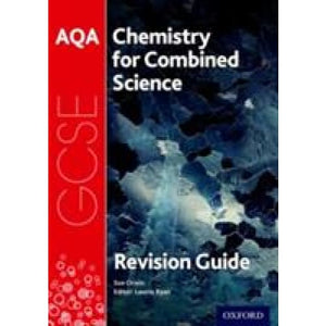 AQA Chemistry for GCSE Combined Science: Trilogy Revision Guide - Oxford University Press 9780198359319