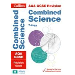 AQA GCSE 9-1 Combined Science Trilogy Revision Guide - HarperCollins Publishers 9780008160791