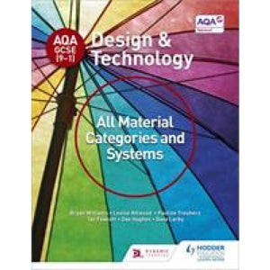 AQA GCSE (9-1) Design and Technology: All Material Categories Systems - Hodder Education 9781510401082