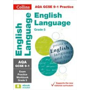 AQA GCSE 9-1 English Language Exam Practice Workbook for grade 5 - HarperCollins Publishers 9780008280963