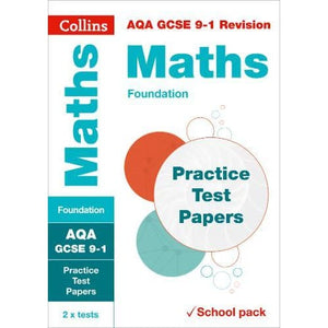 AQA GCSE 9-1 Maths Foundation Practice Test Papers: Shrink-Wrapped School Pack - HarperCollins Publishers 9780008282684