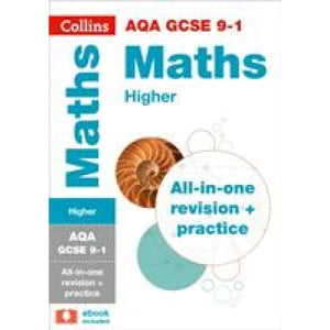 AQA GCSE 9-1 Maths Higher All-in-One Revision and Practice - HarperCollins Publishers 9780008112509