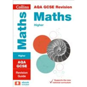 AQA GCSE 9-1 Maths Higher Revision Guide - HarperCollins Publishers 9780008164188