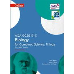 AQA GCSE Biology for Combined Science: Trilogy 9-1 Student Book - HarperCollins Publishers 9780008175047