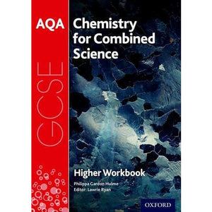 AQA GCSE Chemistry for Combined Science (Trilogy) Workbook: Higher - Oxford University Press 9780198374848