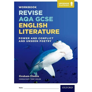 AQA GCSE English Literature: Upgrade Active Revision: Power and Conflict Unseen Poetry Workbook - Oxford University Press 9780198437437