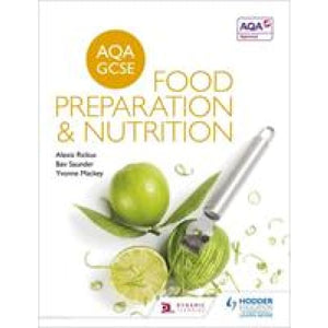 AQA GCSE Food Preparation and Nutrition - Hodder Education 9781471863646