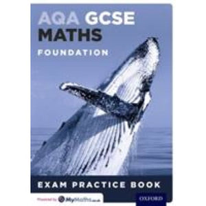 AQA GCSE Maths Foundation Exam Practice Book - Oxford University Press 9780198351689