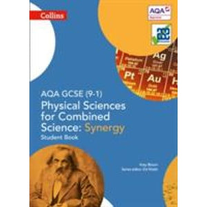 AQA GCSE Physical Sciences for Combined Science: Synergy 9-1 Student Book - HarperCollins Publishers 9780008174965