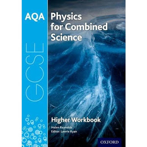 AQA GCSE Physics for Combined Science (Trilogy) Workbook: Higher - Oxford University Press 9780198374855