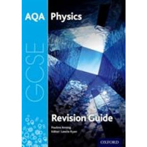 AQA GCSE Physics Revision Guide - Oxford University Press 9780198359425