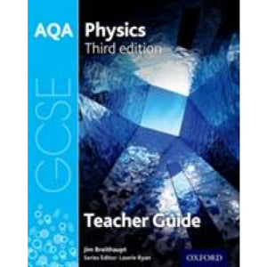 AQA GCSE Physics Teacher Handbook - Oxford University Press 9780198359456