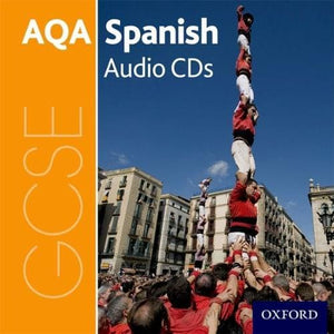 AQA GCSE Spanish: Audio CD Pack - Oxford University Press 9780198375647