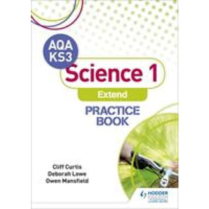 AQA Key Stage 3 Science 1 'Extend' Practice Book - Hodder Education 9781510402508