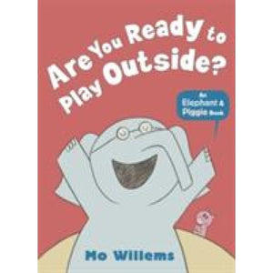 Are You Ready to Play Outside? - Walker Books 9781406348255