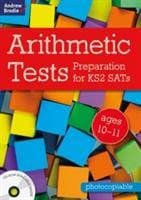 Arithmetic Tests for ages 10-11 Preparation KS2 SATs - Bloomsbury Publishing 9781472932006