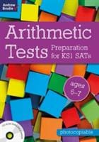 Arithmetic Tests for ages 6-7 Preparation KS1 SATs - Bloomsbury Publishing 9781472931986