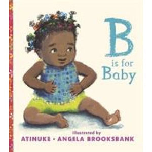 B Is for Baby - Walker Books 9781406371086