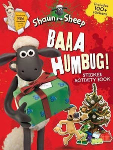 Baaa Humbug! A Shaun the Sheep Sticker Activity Book - Walker Books 9781406367362