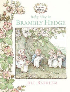 Baby Mice in Brambly Hedge - HarperCollins Publishers 9780001983267