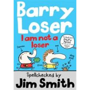 Barry Loser: I am Not a Loser: Tom Fletcher Book Club 2017 title - Egmont 9781405260312