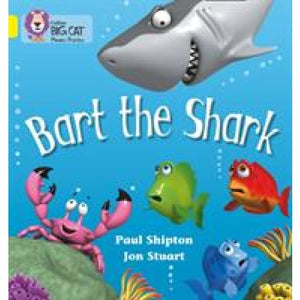 Bart the Shark: Band 03/Yellow - HarperCollins Publishers 9780007235940