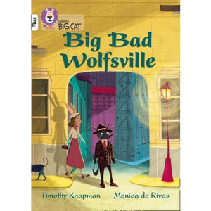 Big Bad Wolfsville: Band 10/White+ - HarperCollins Publishers 9780008340421