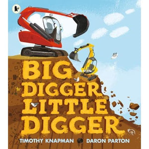 Big Digger Little - Walker Books 9781406382952